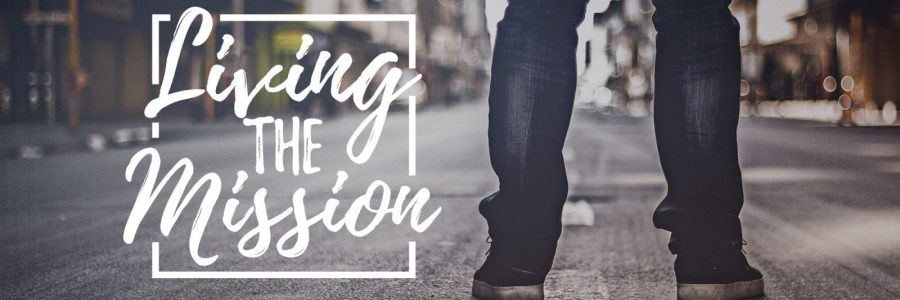 Умението да живееш с мисия всеки ден от живота си